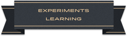 Experiements learning